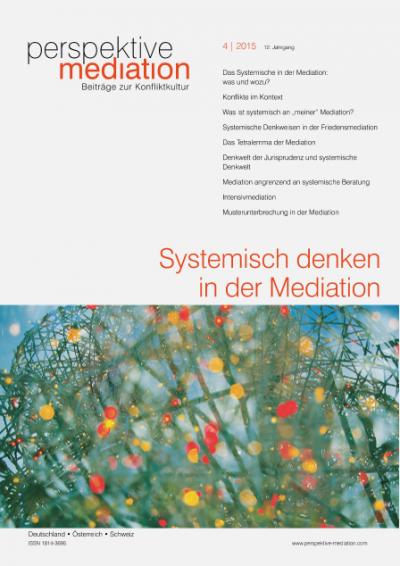 Das Systemische in der Mediation: was und wozu?