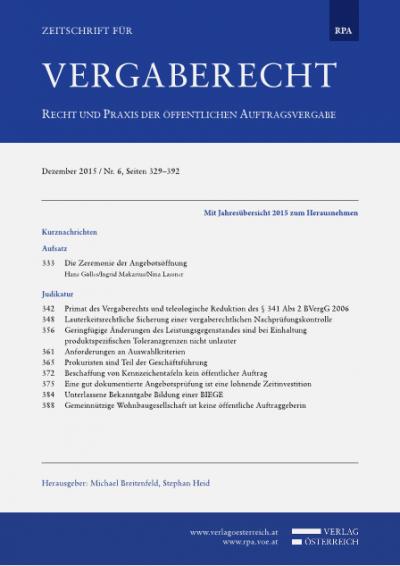 Primat des Vergaberechts und teleologische Reduktion des §341 Abs2 BVergG 2006