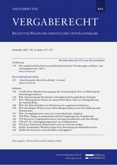 Die vergaberechtliche Relevanz gesellschaftsrechtlicher Veränderungen auf Bieter- und Auftragnehmerseite (Teil 1)