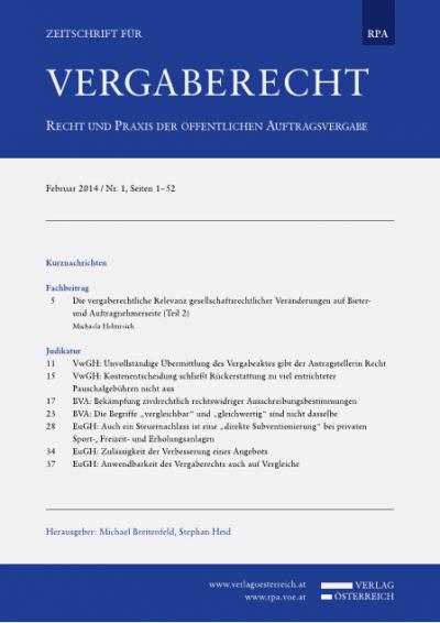 Die vergaberechtliche Relevanz gesellschaftsrechtlicher Veränderungen auf Bieter- und Auftragnehmerseite (Teil 2)