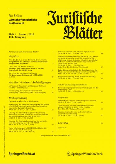 Perspektiven des künftigen österreichischen und europäischen Zivilrechts