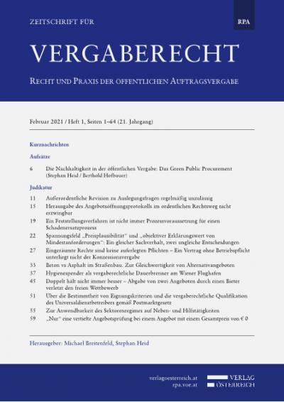 """Spannungsfeld """"Preisplausibilität"""" und """"objektiver Erklärungswert von Mindestanforderungen"""": Ein gleicher Sachverhalt, zwei ungleiche Entscheidungen"""